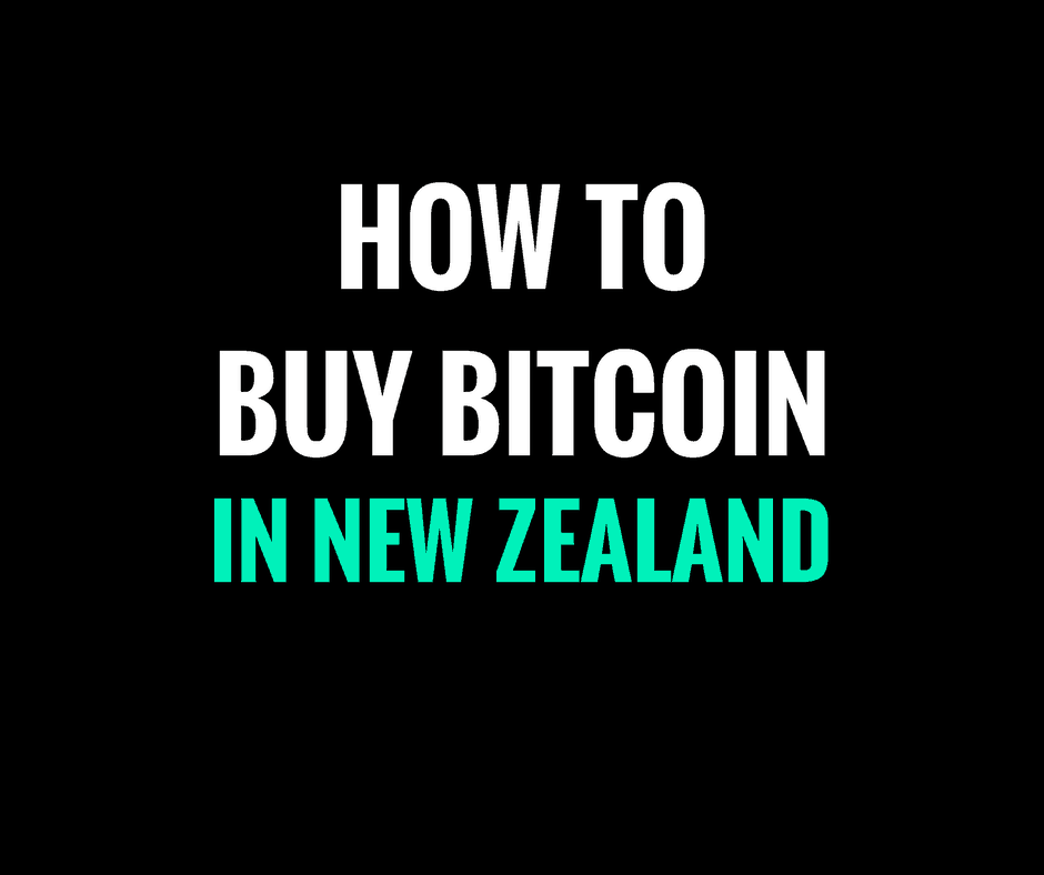 how to buy bitcoin new zealand