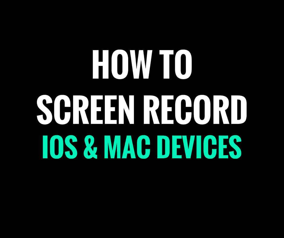 how to screen record ios mac nz