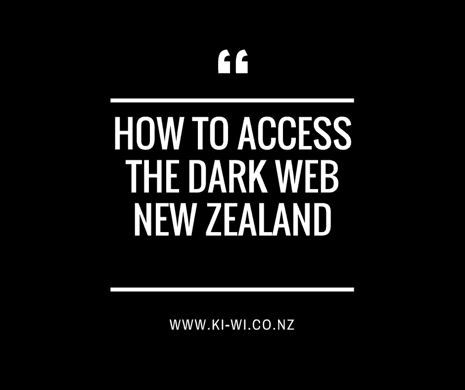 how to access dark web nz