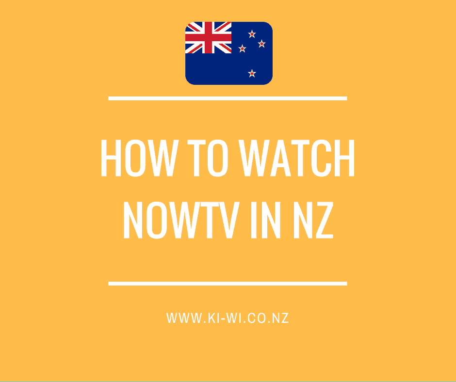how to watch nowtv nz