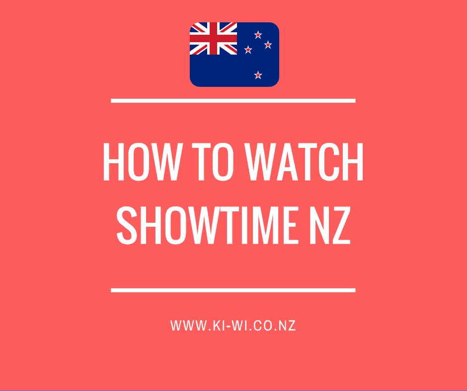 how to watch showtime nz