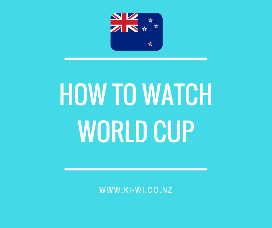 how to watch world cup nz