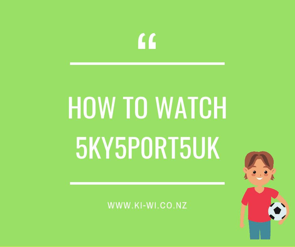 how to watch sky sports uk nz