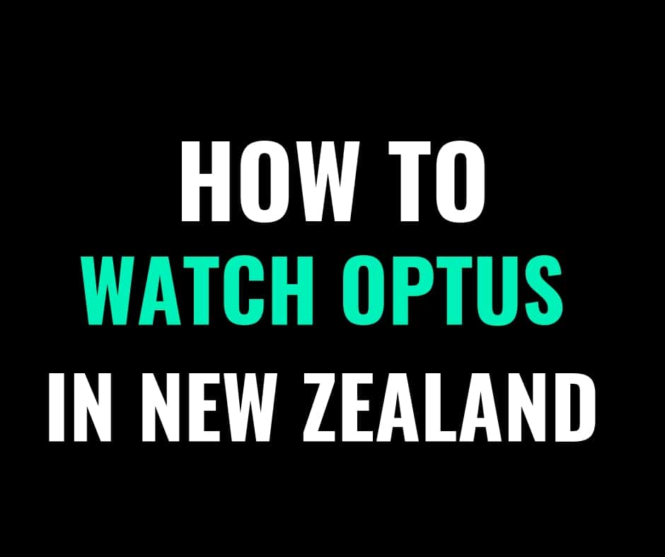 how to watch optus nz