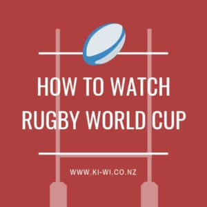 how to watch rugby world cup nz
