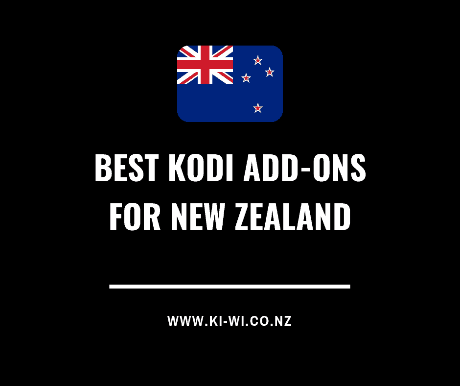Best Kodi Add-Ons New Zealand