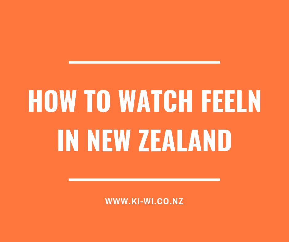 How to watch Feeln in New Zealand