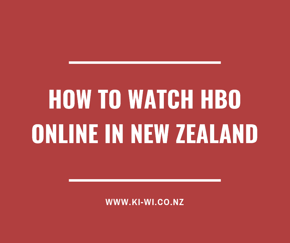 how to watch hbo online in new zealand